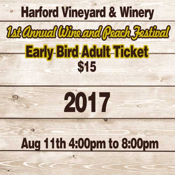 1st Annual Wine & Peach Festival Adult Ticket