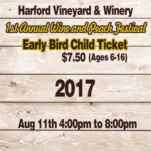 1st Annual Wine & Peach Festival Child Ticket (Ages 6-16)