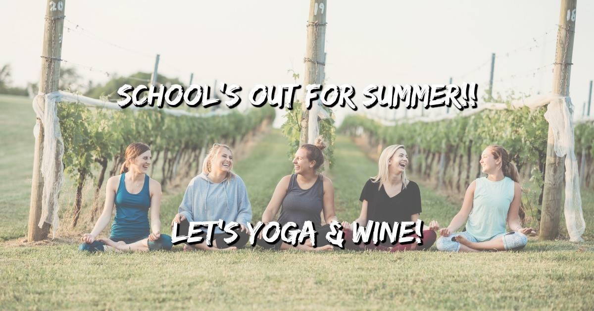 Yoga & Wine - 6/27
