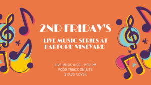 2nd Friday's - Live Music @ Harford Vineyard & Winery