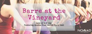 Barre at the Vineyard @ Harford Vineyard & Winery