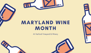 GPWT - Maryland Wine Month Event @ Harford Vineyard & Winery
