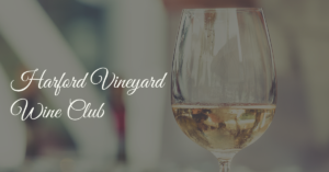 September Wine Club Release @ Harford Vineyard & Winery