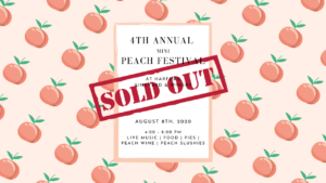 4th Annual Peach Festival @ Harford Vineyard & Winery