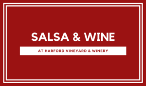 Salsa & Wine @ Harford Vineyard & Winery