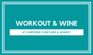 Pound Workout & Wine @ Harford Vineyard & Winery