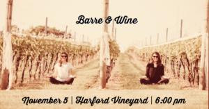 Indoor Barre & Wine @ Harford Vineyard