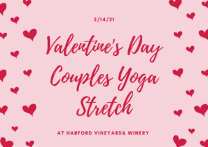 Valentine's Day Couples Yoga Stretch @ Harford Vineyard