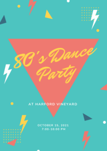 80's Dance Party | 21+ @ Harford Vineyard